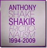 Anthony 'Shake' SHAKIR - Frictionalism 1994-2009(4xLP   bonus 7)