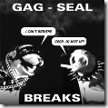 Skratchy Seal_Gag Seal Breaks