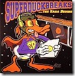 Turntablist - Super Duck Breaks ...The Saga Begins
