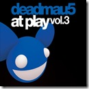 Deadmau5 - At Play Vol 3