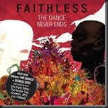 Faithless - The Dance Never Ends CD