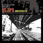 Kon & Amir Present - Off Track Vol III- Brooklyn