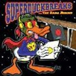 Turntablist - Super Duck Breaks The Saga Begins