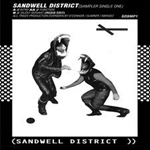 Sandwell District - Where Next(Sampler Single One)
