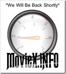 moviex back shortly