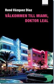 Välkommen till Miami dr Leal