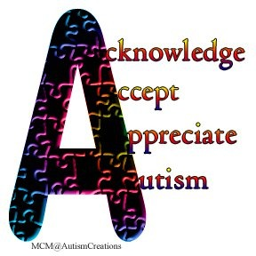 Acknowledge. Accept. Appreciate. Autism.