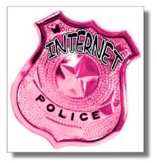 http://lh4.ggpht.com/_GZBskGaBQAY/SOlgszr7yqI/AAAAAAAAAxg/LRw09UamGhk/s400/internet%20police.png