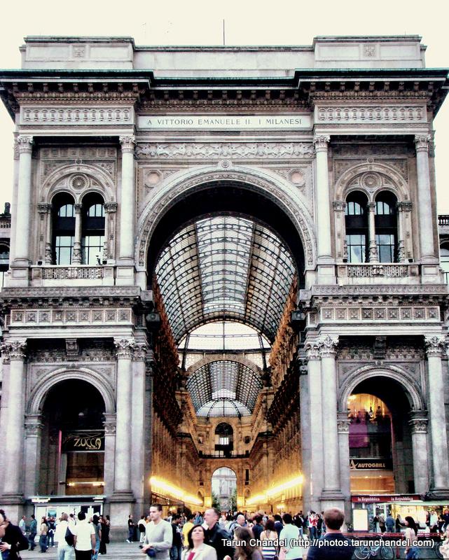 Milan Galleria Vittorio Emanuele II Triumphal Arc Milan Italy, Tarun Chandel Photoblog
