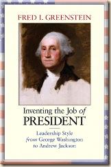 Greenstein-InventingTheJobOfPresident