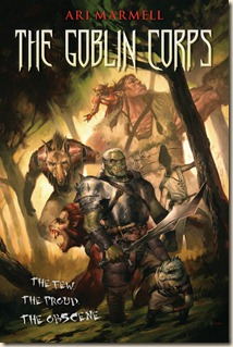 Marmell-TheGoblinCorps