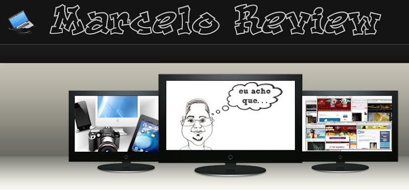 Acessem o Marcelo Review.