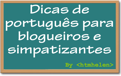 http://lh4.ggpht.com/_HlIyV_enpD8/SZcCbffDsFI/AAAAAAAADzo/5LP30w02AyY/dicas-portugues_thumb%5B4%5D.png?imgmax=800