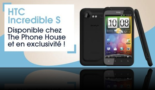 HTC Incredible S exclusivement chez The Phone House