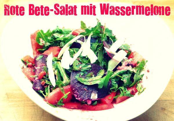 und noch mal pink rote bete salat mit wassermelone und rucola sch ner tag noch food blog mit. Black Bedroom Furniture Sets. Home Design Ideas