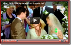 """Julia - La strada per la felicità"": puntata n°249"