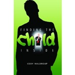 Finding the Child Inside Book Cover
