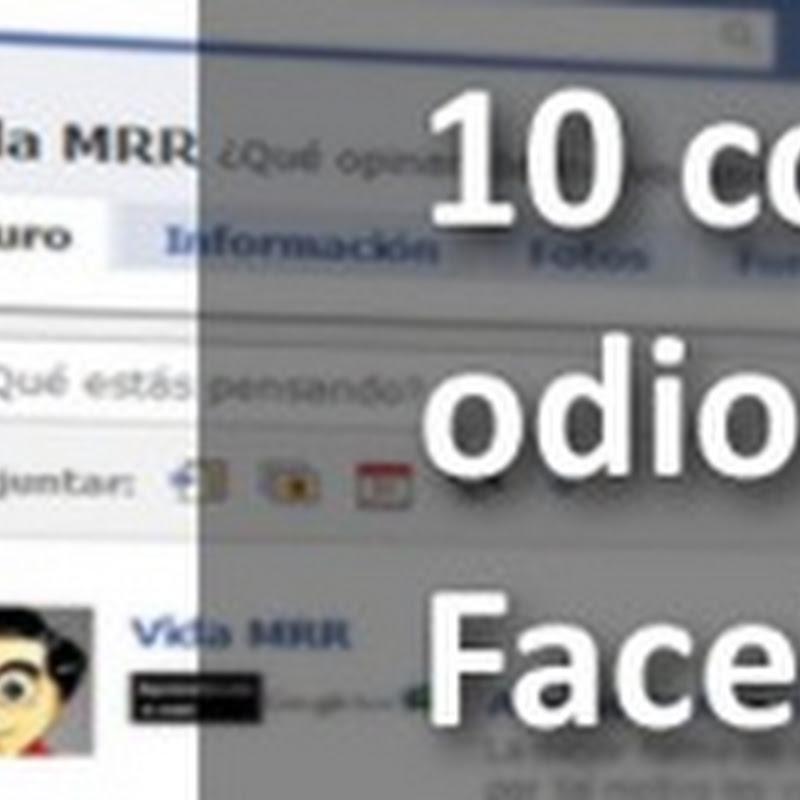 10 cosas que odio del nuevo Facebook