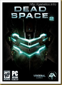 Dead Space 2 [MULTI 6 & FULLRiP] [2011] + FLT Crack Fix