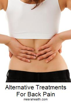 3 Alternative Treatments for Back Pain