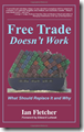 Free Trade Doesn't Work
