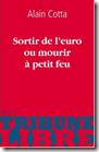 SORTIR DE L'EURO OU MOURIR A PETIT FEU