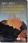 Les prochaines conflagration économiques