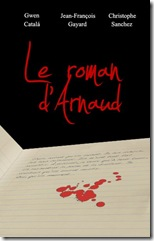 Le roman d'Arnaud - la couv