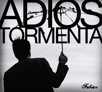 Fabian_2009.03.25.AdiosTormenta_portada