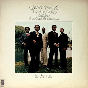 Harold Melvin & The Blue Notes - To Be True