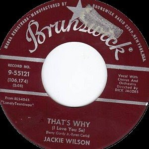 Jackie Wilson - That's Why (I Love You So) / Love Is All