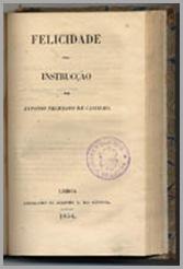 Antonio Feliciano de Castilho - Obras
