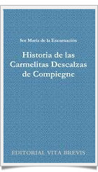 Historia de las carmelitas de Compigne