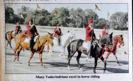 Many Yadavindrians excel in horse riding