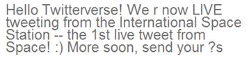 """Primeiro tweet direto do espaço, por Creamer: """"Olá 'Twitterverso'! Estamos agora AO VIVO da Estação Espacial Internacional -- O 1o. tweet direto do Espaço! :)"""" (Foto: Reprodução Twitter / Eduardo Oliveira)"""