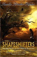 The Shapeshifters: The Kiesha'ra of the Den of Shadows by Amelia Atwater-Rhodes