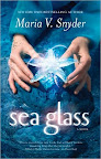 Sea Glass (US) by Maria V. Snyder