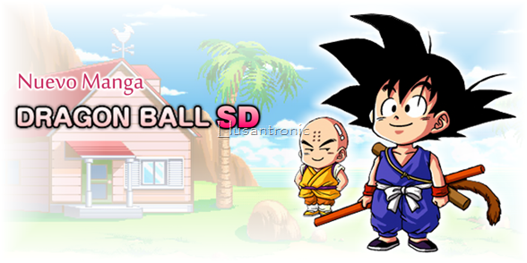 ¡Es oficial! el nuevo manga de DRAGON BALL SD