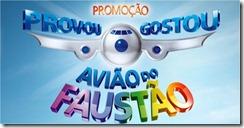 Promocao Aviao do Faustao Provou Gostou