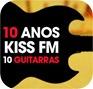 10 anos Kiss FM 10 guitarras