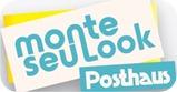 Monte seu look posthaus