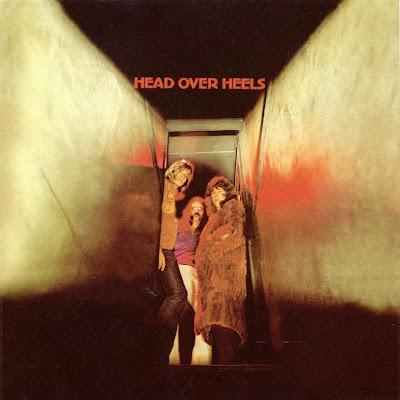 Head Over Heels ~ 1971 ~ Head Over Heels