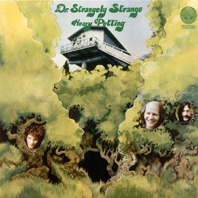 Dr. Strangely Strange ~ 1970 ~ Heavy Petting