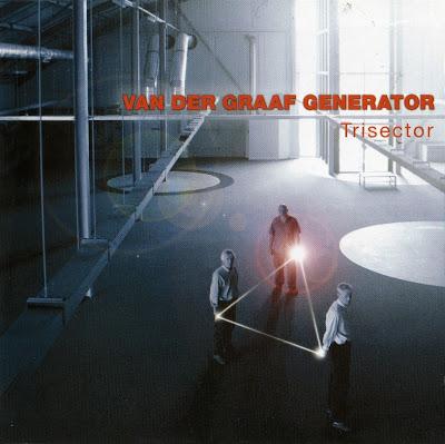 Van Der Graaf Generator ~ 2008 ~ Trisector