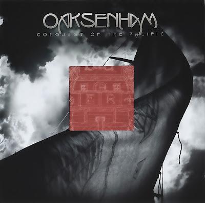 Oaksenham ~ 2006 ~ Conquest Of The Pacific