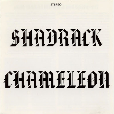 Shadrack Chameleon ~ 1970 ~ Shadrack Chameleon