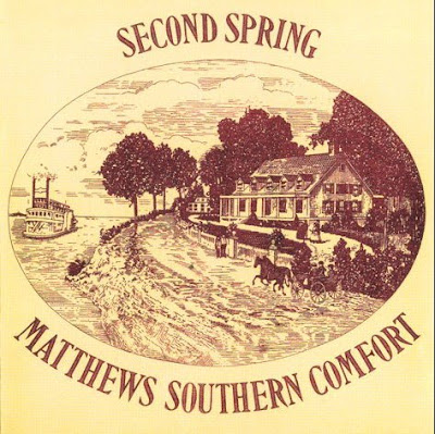 Matthews Southern Comfort ~ 1970 ~ Second spring