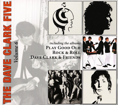 Volume 6 : 1970 - Play Good Rock and Roll, 1972 - Dave Clark and Friends