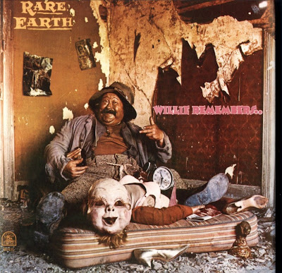 Rare Earth - 1972 - Willie Remembers