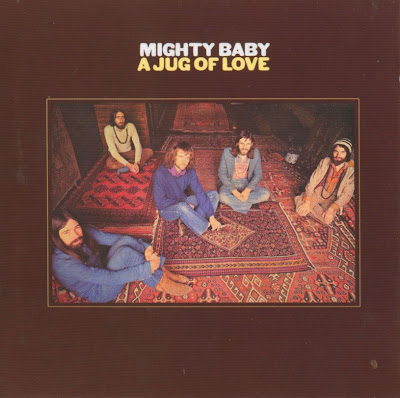 Mighty Baby ~ 1971 ~ A Jug Of Love